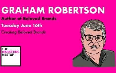 How to create beloved brands with Graham Robertson, Author of Beloved Brands