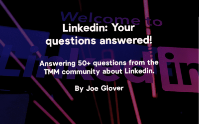 Getting the most from Linkedin: Your questions answered